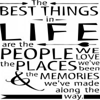 The Best Things In Life.....